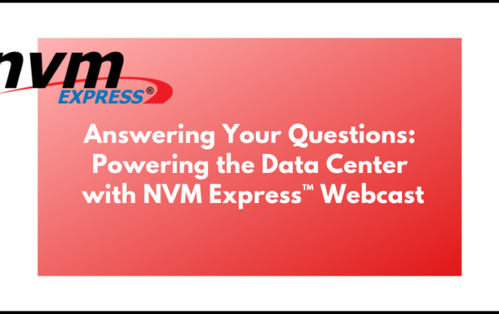 NVM Express – scalable, efficient, and industry standard