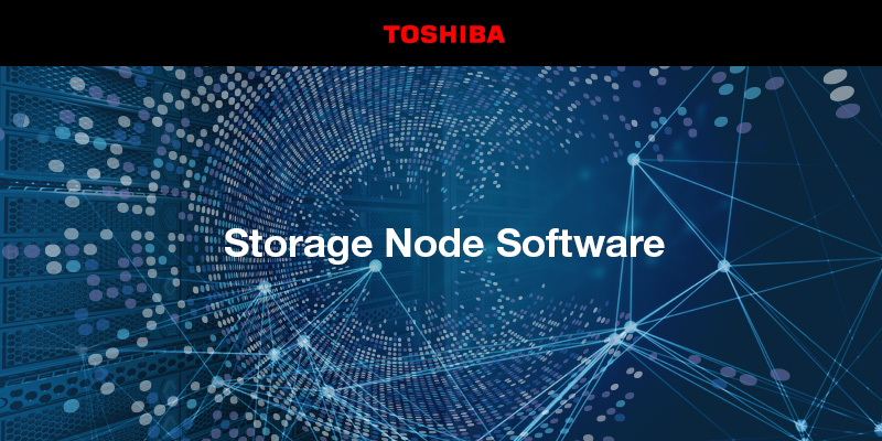 Toshiba Storage Node Software